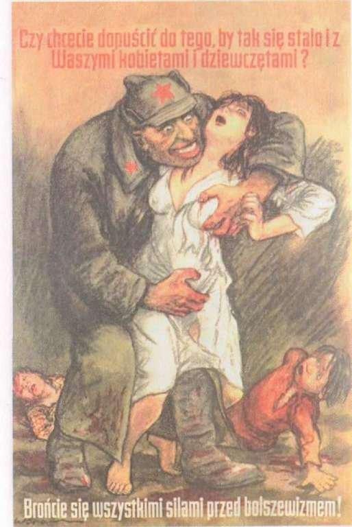 """Plakat hitlerowskiej propagandy """"Czy chcecie dopuścić do tego, by tak się stało z Waszymi kobietami i dziewczętami? Brońcie się wszystkimi siłami przed bolszewizmem"""""""