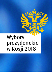 Wybory prezydenckie w Rosji 2018.