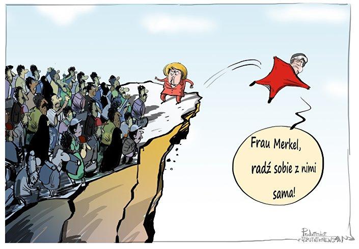 Frau Merkel, radź sobie z nimi sama