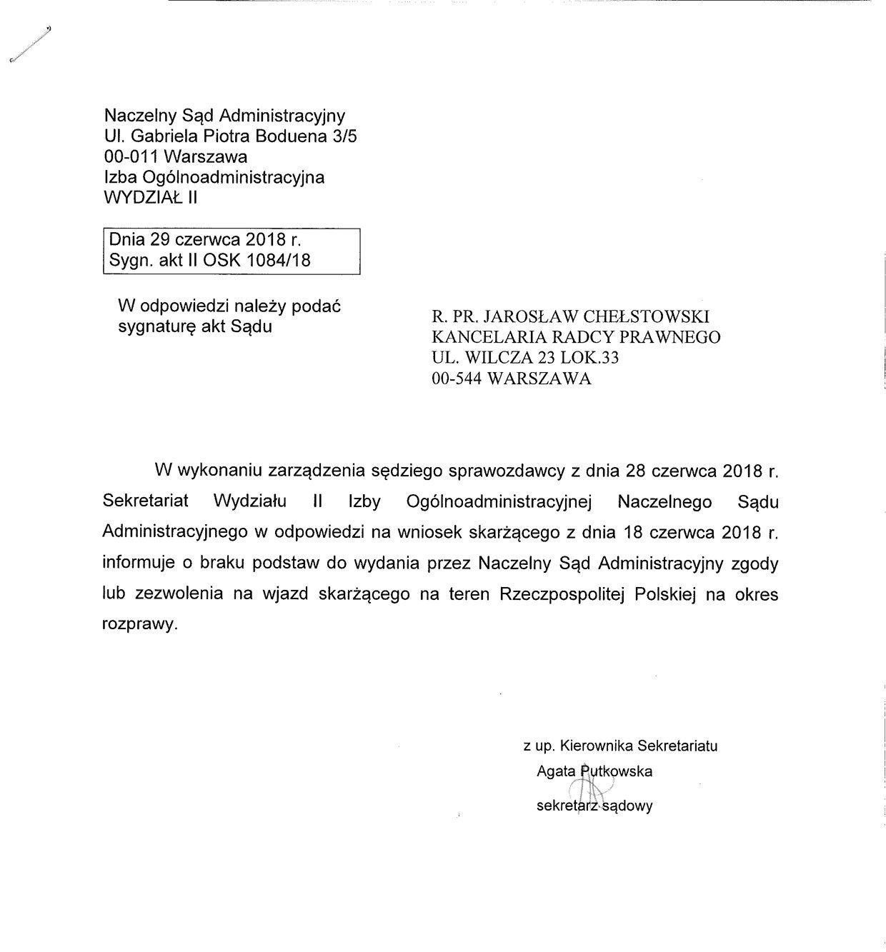Naczelny Sąd Administracyjny - Sygn. akt II OSK 1084/18. NSA informuje o braku podstaw do wydania przez NSA zgody lub zezwolenia na wjazd skarżącego (Leonida Swiridowa) na teren RP na okres rozprawy.